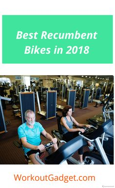 We've reviewed on 8 best recumbent bikes. take a look to your exercise bikes.
