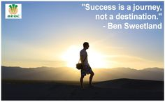 #success is #Journey , Not a #Destination..