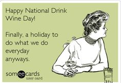 Meet your new favorite holiday: National Drink Wine Day! This upcoming Thursday, February 18th is easily the most important national hol