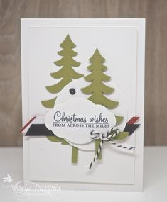 Trees Christmas Card using Card Sketch Christmas Cards 2017, Stampin Up Christmas, Christmas Carol, Christmas Wishes, Christmas Themes, Green Trees, Card Sketches, October, Place Card Holders