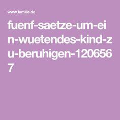 fuenf-saetze-um-ein-wuetendes-kind-zu-beruhigen-1206567