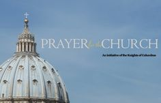 Knights of Columbus launch Twitter prayer campaign for Pope :: Catholic News Agency (CNA)