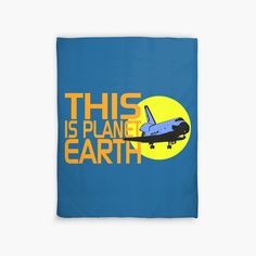 """""""THIS IS PLANET EARTH"""" Duvet Covers by IMPACTEES   Redbubble"""