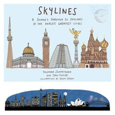 Learn about cities all over the world in Skylines by Yolanda Zappaterra, Jan Fuscoe, and Jenny Seddon