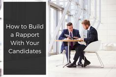 How to Build a Rapport With Your Candidates >> Your #recruitment process should be an enjoyable experience for all of your candidates – building a rapport makes it easier for them to transition between stages.