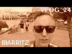 VLOG 24 Biarritz con Ana y Vane