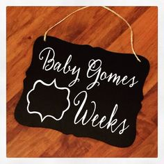 Pregnancy Chalkboard Customized with Baby's Name by SimplySoltysi