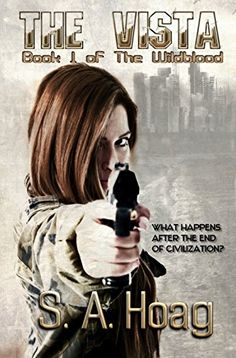 The Vista: Book 1 of The Wildblood: A Post-Apocalyptic Ac... https://www.amazon.com/dp/B00W6R8WNM/ref=cm_sw_r_pi_dp_x_hDSyzbRS7GVFV