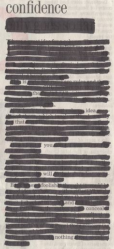 This is a great thing to do in Altered books. Newspaper Blackout Poems: A Creative Way To Write Poetry Slam Poetry, Poetry Art, Writing Poetry, Poetry Quotes, Quotes Quotes, Pretty Words, Beautiful Words, Poema Visual, Found Poem
