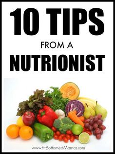 Use these 10 simple tips from a nutritionist to help you make small changes that can make a big difference in your healthy lifestyle!