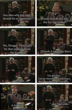Father Ted, NEVER not funny!