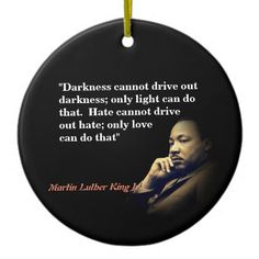 Martin Luther King Quote on Love Ceramic Ornament - love gifts cyo personalize diy