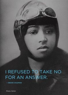 Bessie Coleman was the first African American female pilot; women's history, black women from history, african american women in history, female firsts Black History Facts, Black History Month, Bessie Coleman, Kings & Queens, Female Pilot, Harlem Renaissance, We Are The World, Before Us, African American History