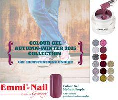 Colour gel da ricostruzione unghie #EmmiNail Nuova collezione autunno-inverno 2015