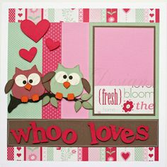 12 x 12 premade scrapbook pages Whoo Loves You. $30.00, via Etsy.