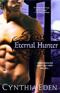 Eternal Hunter by Cynthia Eden (Night Watch Trilogy, Book 1)