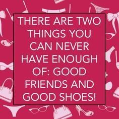 exactly!!! especially when your good friends can share the good shoes <3