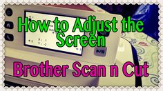 How to Adjust the Screen on Your Brother Scan n Cut (Tutorial). Use this tutorial to reset the machine if it isn't responding when you click directly on an icon but responds instead when you click to the left, right, above, or below the icon.