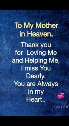I miss my mom everyday but today I miss her more than ever Miss My Mom Quotes, Mom In Heaven Quotes, Mom Quotes From Daughter, Missing Family Quotes, Thank You Mom Quotes, Mom I Miss You, I Love Mom, Mother In Heaven, Missing Mom In Heaven