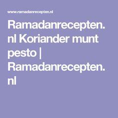 Ramadanrecepten.nl Koriander munt pesto | Ramadanrecepten.nl