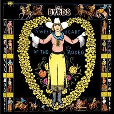 THE BYRDS - SWEETHEART OF THE RODEO (#1010)
