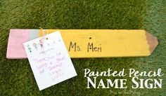 painted pencil name sign