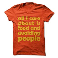 All I Care About Is Food T Shirt, Hoodie, Sweatshirt