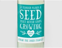 Personalised Plants a Seed Teacher Wine Label