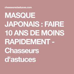 MASQUE JAPONAIS : FAIRE 10 ANS DE MOINS RAPIDEMENT - Chasseurs d'astuces