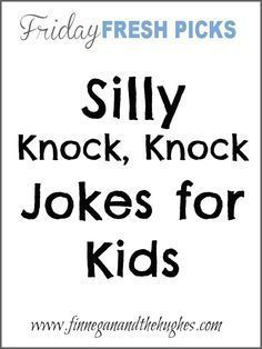 Friday's Fresh Picks: Silly Knock Knock Jokes for Kids - Finnegan and The Hughes - Lilith Funny Baby Jokes, Funny Jokes For Kids, Funny Jokes To Tell, Silly Jokes, Funny Babies, Hilarious, Kid Jokes, Fun Quotes For Kids, Silly Songs For Kids