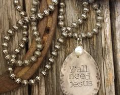 Y'all need Jesus - hand stamped jewelry - vintage flatware necklace - Edit Listing - Etsy