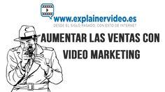 Aumentar las ventas vídeo marketing