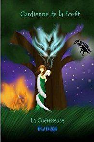 Critiques, citations, extraits de Gardienne de la forêt : La guérisseuse de Blue Indigo. Merci à Blue Indigo pour ce service presse.Le résumé de ce livre donne...
