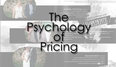 Properly Taking Advantage of the Psychology of Pricing