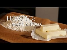 How to Make a Roux Like a Pro Pro Cook, 2 Ingredient Recipes, Food Hacks, Food Tips, 2 Ingredients, Baking Tips, Food Network Recipes, Gardening Tips, Healthy Recipes