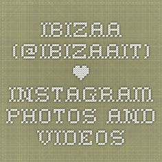 ibizaa (@ibizaait) • Instagram photos and videos