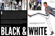 The lead double page spread of my 'Black & White' fashion story- due out October 2013!