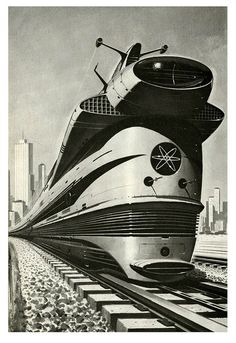 Free school milk of The Evil Empire — mudwerks: Atomic Locomotive, 1960 (by. Pub Vintage, New Retro Wave, Evil Empire, Old Trains, Ouvrages D'art, Atomic Age, Atomic Punk, Science Fiction Art, Forensic Science