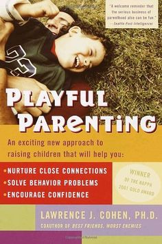 Playful Parenting de Lawrence J. Cohen http://www.amazon.es/dp/0345442865/ref=cm_sw_r_pi_dp_X.ydub0EW15BD
