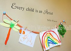 Every child is an artist, Pablo Picasso -Perfect quote for your Child's art gallery wall.
