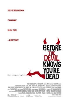 Before the Devil Knows You're Dead (2007)  terrific movie  *****