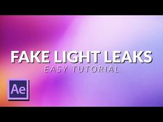 How To Create a FAKE Light Leak/Film Burn Animation in After Effects Tutorial