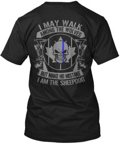 I Am The Sheepdog - LIMITTED | Teespring