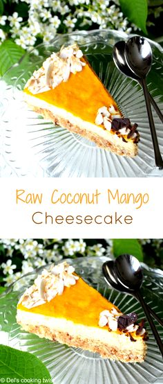 Fantastic raw, gluten free, lactose free and refined sugar free cheesecake. | Del's cooking twist