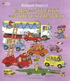 Richard Scarry's Cars and Trucks and Things That Go by Richard Scarry, http://www.amazon.com/dp/0307157857/ref=cm_sw_r_pi_dp_f3fSpb0B9BZZC