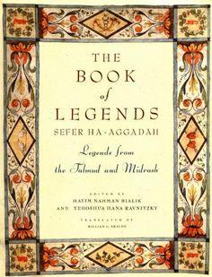Book of Legends/Sefer Ha-Aggadah: Legends from the Talmud and Midrash by Hayyim Nahman Bialik http://www.amazon.com/dp/0805241132/ref=cm_sw_r_pi_dp_v5Hjvb1A6XXGK