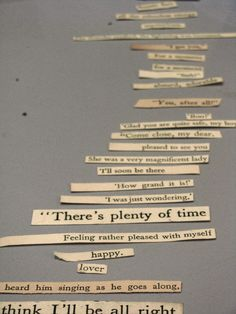 salvaged quotes cut from old books for a cottage style.