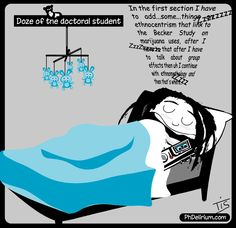 PhD cartoon from Phdelirium/ Doze of the doctoral student