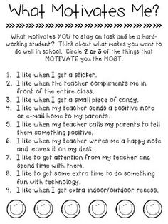 Task Understanding motivation I think this work sheet would be a good idea to have at the beginning of the year to have students fill out what motivates them so I can use different ways for different students. Classroom Rewards, Classroom Behavior Management, 4th Grade Classroom, Classroom Reward System, Classroom Economy, Behavior Incentives, Behavior Plans, Behavior Charts, Future Classroom