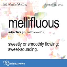 Can You Name Something That Is Mellifluous New Words Love Words Beautiful Words